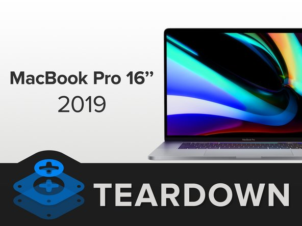 2019 MacBook Pro 16 inch Teardown